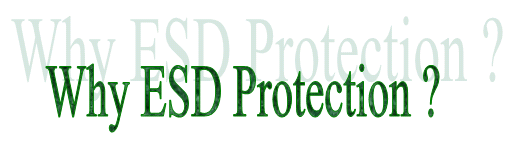 Why ESD Protection